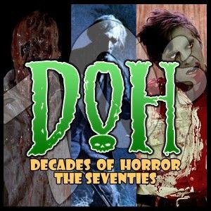 Deranged (1974) – Episode 43 – Decades of Horror 1970s
