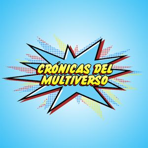 Crónicas del Multiverso #211 - IV Annual Cronie Award Ceremony 2017 SPECIAL EXTENDED EDITION