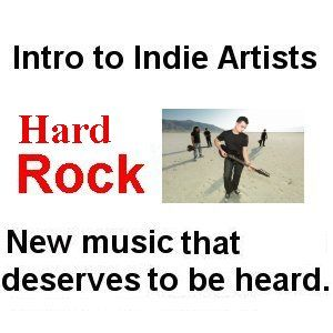 Intro to Indie Artists - Hard Rock 18 - 3 Song