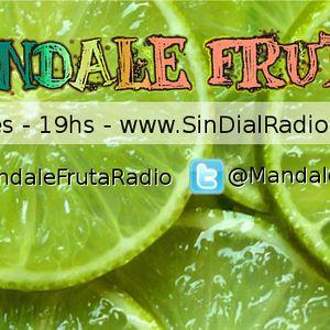 Mandale Fruta 8.11.13 Viernes 19 hs www.sindialradio.com.ar