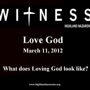 Highland Nazarene - Love God