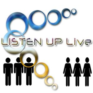LISTEN UP Live  - with Jay & Nay