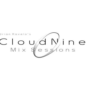Adrian Ravelo - March 11 - Cloud Nine Mix Sessions (Part 1)