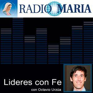 Líderes con fe 150827 - Miguel Luis Lagos - SistemaB