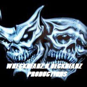 WRECKHEADZ N DECKHEADZ & OVER THE TOP PRODUCTIONS