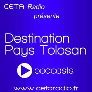 "Podcast ""Destination Pays Tolosan"" 01/10/2014"