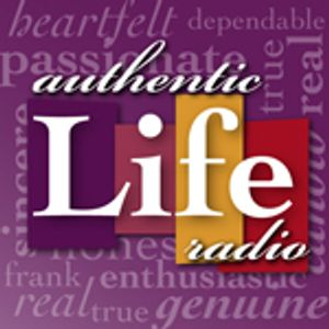 033 Authentic Life Radio – Oh Boy, Here We Go!!!