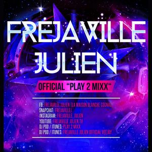 PLAY 2 MIXX VOL.08 (Electro-BigRoom) (Mixed by Frejaville Julien)