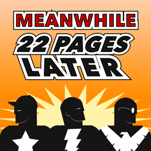 Episode 22: Justice League: War, and TV Shows That Ended Too Soon Part 2