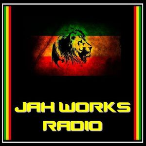 Jah Works Radio 7/10/16