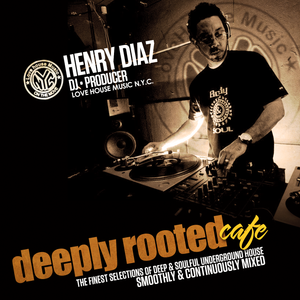 "Dj Henry Diaz ""DEEPLY ROOTED CAFE"" 5.5.2012 RECORDED LIVE FOR AMYSFM.COM"