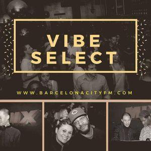 Vibe Select Barcelona (6-1-18)