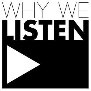 Why We Listen Podcast 03 – Daniel Coffeen