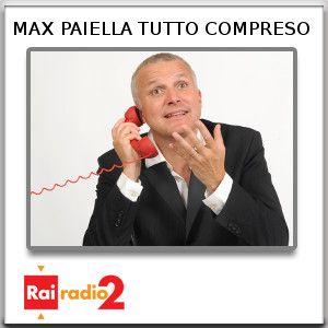 MAX PAIELLA TUTTO COMPRESO del 28/12/2013 - Prima Parte