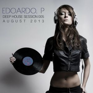 Edoardo P - Where The Stars Shine (DeepHouse Sessions 001)