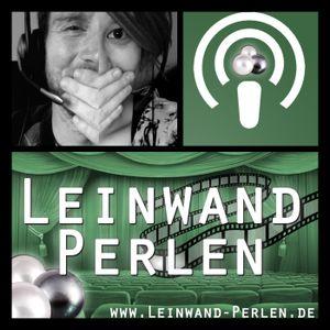 Leinwandperlenpodcast Nr. 67 Heute mit dem Sneakfilm Die Unfassbaren 2 uvm.!!