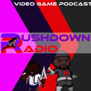 Rushdown Radio Podcast 31 - Capcom vs Everyone