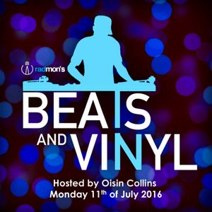 Beats & Vinyl - Monday 11th of July 2016
