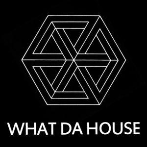 What Da House #42