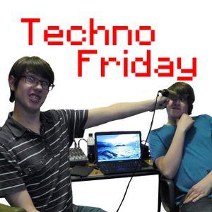 Techno Friday 17th May