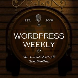 WPWeekly Episode 247 – Interview With Marc Benzakein, Operations Manager at ServerPress
