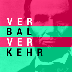 VerbalVerkehr #106 – Made in BaWü