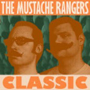 The Mustache Rangers Get a Message: Episode 1