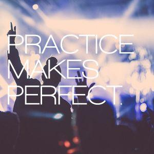 Practice Makes Perfect - 20122017