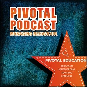 How to help young people be all that they can be with Joe Baldwin – PP164 - Managing behaviour - Piv
