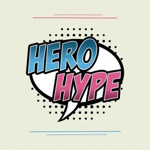 Hero Hype #45: Big Damn Hero