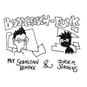 """Buddelfisch Funk #02: """"Noch mehr Kurzgeschichten aus dem Netz"""""""