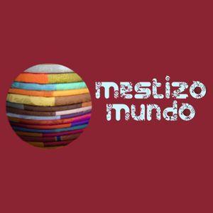 Mestizo Mundo (02/10/17)
