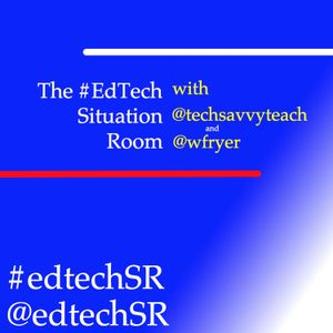 EdTech Situation Room Episode 38