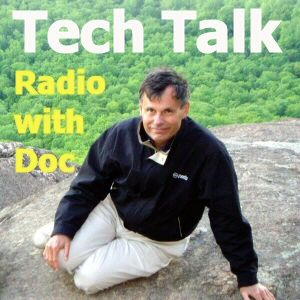 June 18, 2016 Tech Talk Radio Show