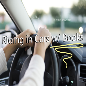 Ep 02 - Riding in Cars with Books