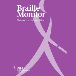 Braille Monitor - June 2016