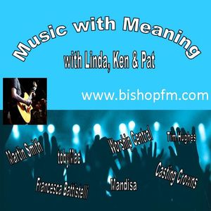 Music with Meaning 2018.06.17 with Linda Bentham & Ken Hunter