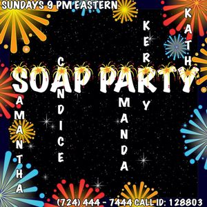 EPISODE185 - Soap Party Saturday July 3, 2016