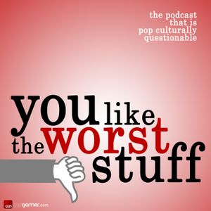 You Like the Worst Stuff #210 - The Worst Year in Review