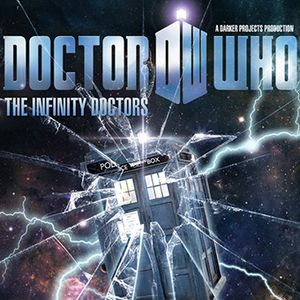 Doctor Who - Infinity Doctors, Part 2 of 3, The Convergence