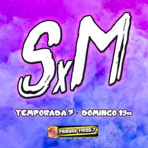 SxM - 11º Programa - 4ta Temporada - 11/05/14