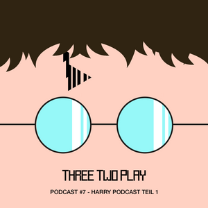 Threetwoplay Podcast #10 - Open World