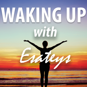 Waking Up With Esateys #50 | The Sneaky Way We Self Sabotage