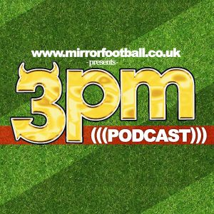 MirrorFootball 3pm Podcast #10: Let's Kick Racism Out Of Football