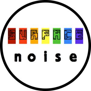 Surface Noise - Show 4 (06/11/13)