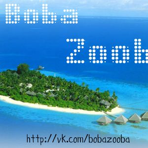 Boba Zooba - House! Right Now!