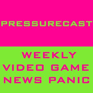 PRESSURECAST: How The Nintendo Switch Could Bomb (EPISODE ONE-HUNDRED-FIFTY-THREE)