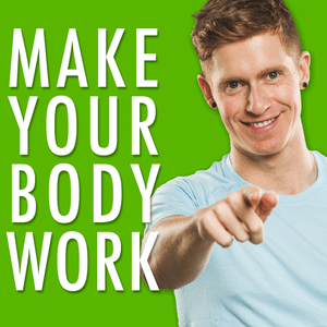 Make Your Body Work Episode 097 - Is the 80-20 Rule True For Weight-Loss?