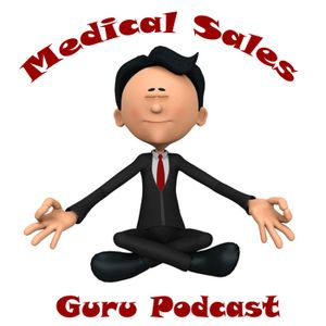 "How to ""Earn the Right"" in Medical Sales"