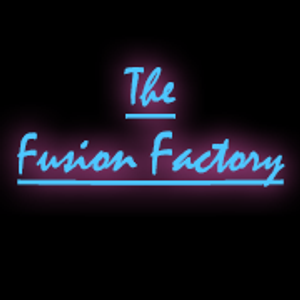 The Fusion Factory 09/05/17
